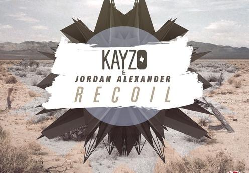 Kayzo, Jordan Alexander - Recoil (Original Mix)