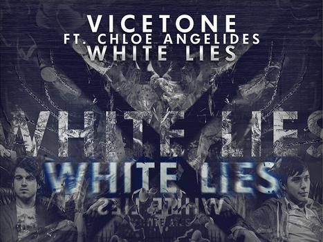 Vicetone-Chloe-Angelides-White-Lie