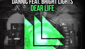dannic-bright-lights-dear-life