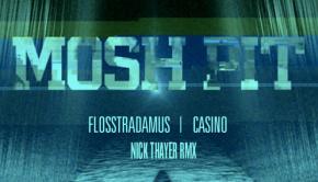 flosstradamus-mosh-pit-casino-nick-thayer