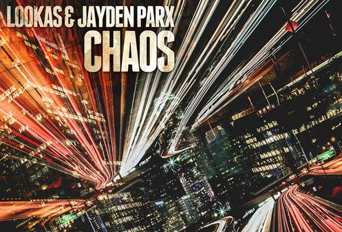 Lookas-Jayden-Parx-Chaos
