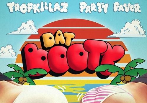 tropkillaz-party-favor-dat-booty