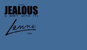 Chromeo-Jealous-Lenno-Remix