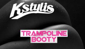 Kstylis-Trampoline-Booty-Aylen-Remix