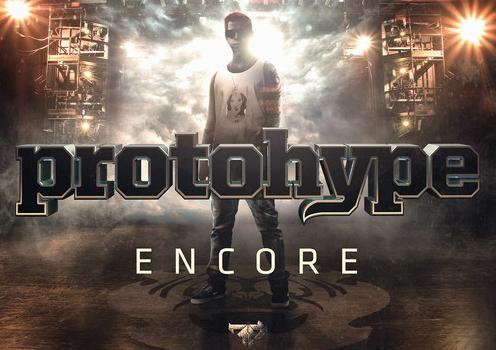 Protohype-Encore