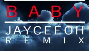 Baby-JayCeeOh-Remix