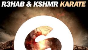 R3hab-KSHMR-Karate