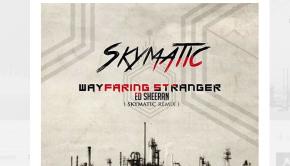 skymatic-wayfaring-stranger-remix